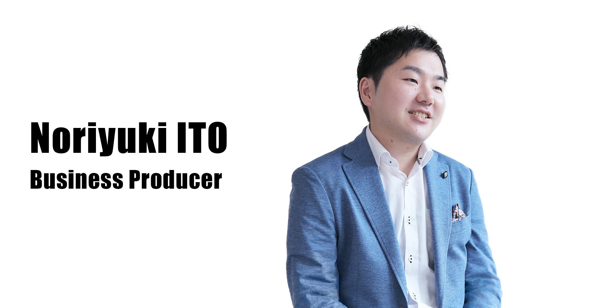 伊藤 紀行(Business Producer)