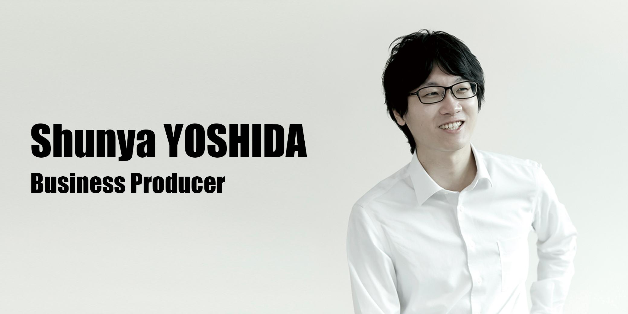 吉田  俊也(Business Producer)