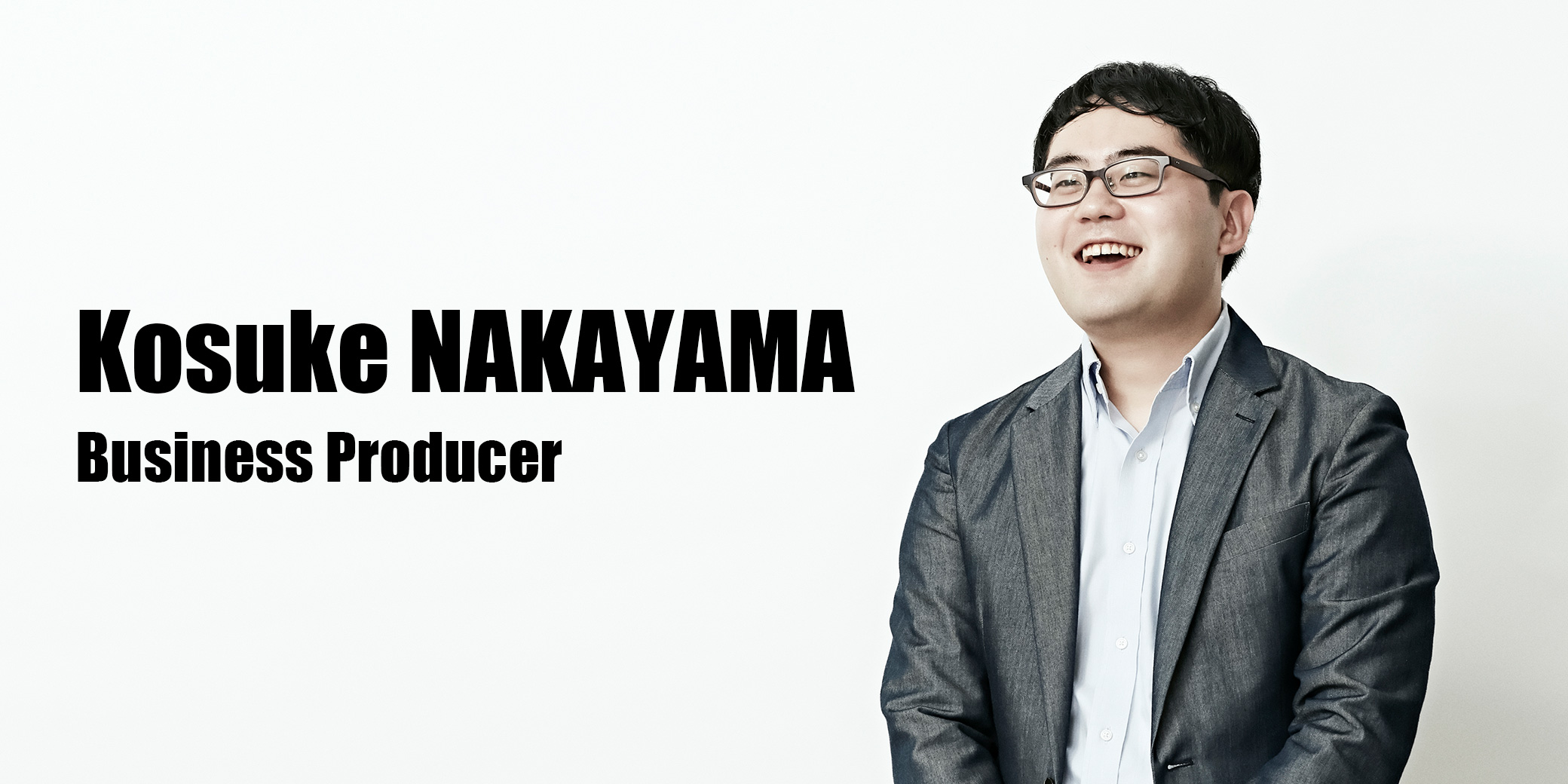 中山 航介(Business Producer)