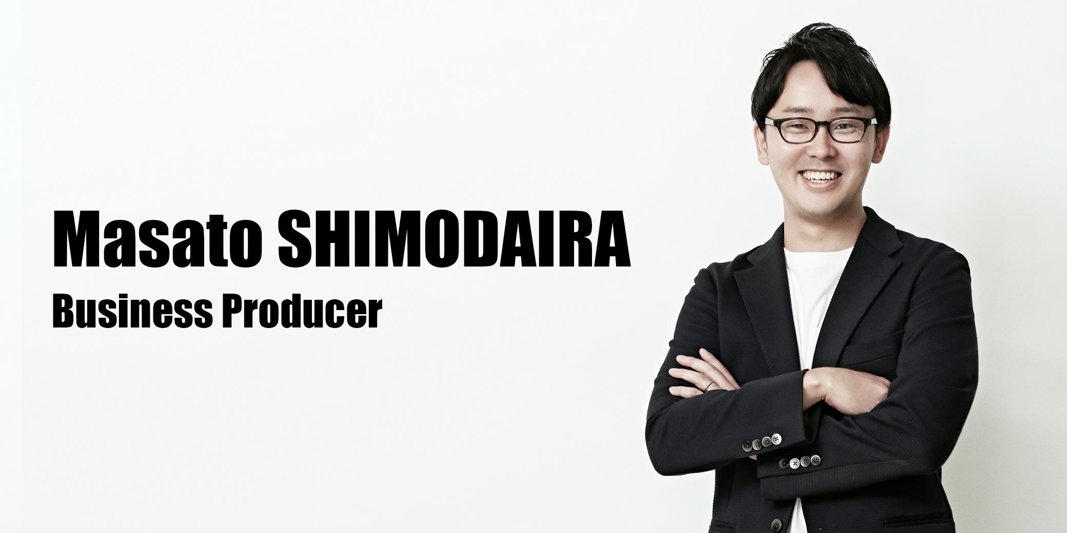 下平 将人(Business Producer)